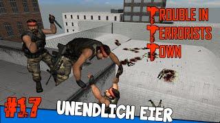Unendlich Eier - Trouble in Terrorists Town #17 - mit Dhalucard & mehr   Earliboy