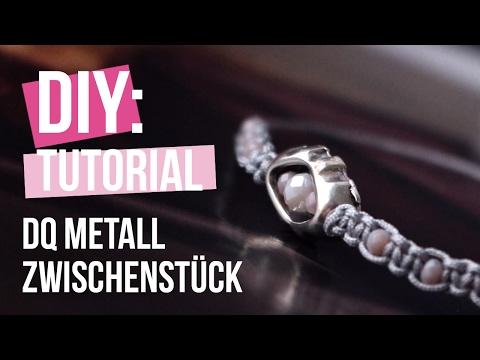 DIY TUTORIAL: Hippes Armband mit DQ Metall Zwischenstück – Selbst Schmuck machen