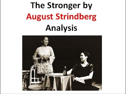 The Stronger Analysis (one-act-play by August Strindberg)