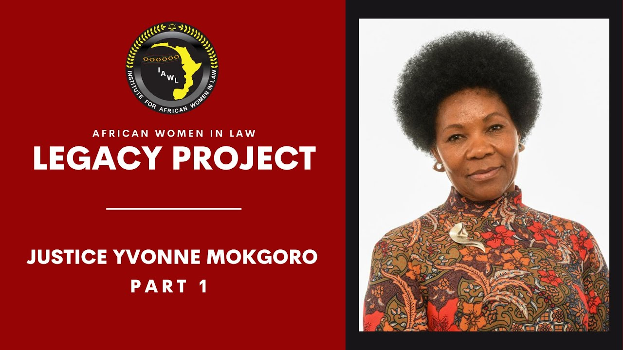Women judges and the journey to constitutionalism-Justice Yvonne Mokgoro.