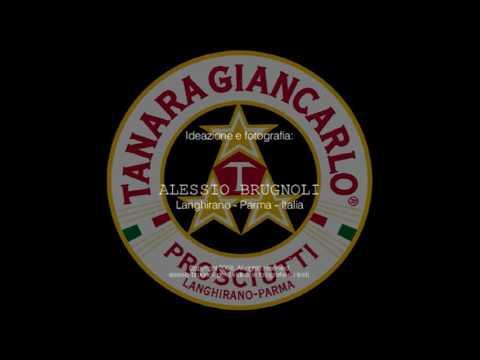 Tanara Giancarlo Prosciutti DOP di Parma - Langhirano