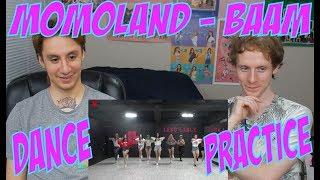 Momoland - BAAM [Dance Practice Reaction]