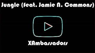 XAmbassadors - Jungle [NightCore]