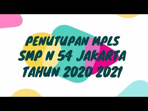 PENUTUPAN MPLS SMP N 54 JAKARTA TAHUN 2020 2021
