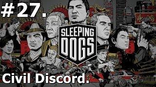 27. Sleeping Dogs (PC) - Civil Discord [1080p/30FPS]