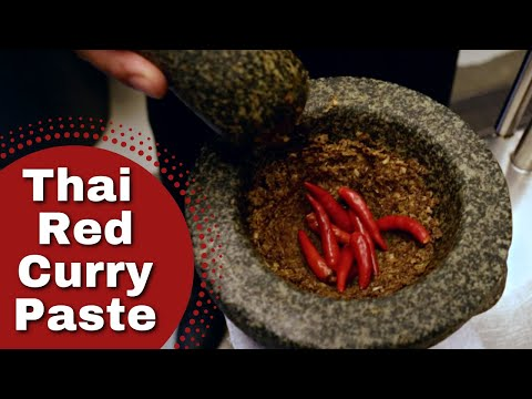 Thai Food – Secret Red Curry Paste, Iron Chef Recipe