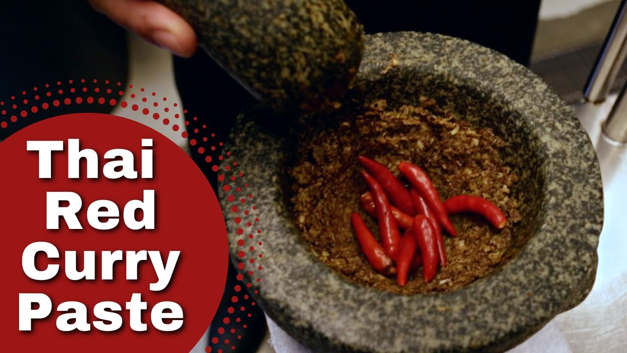 How to make thai red curry paste youtube forumfinder Images
