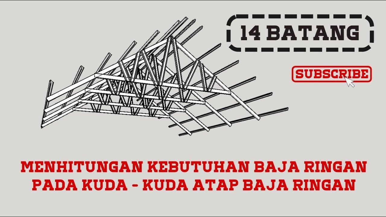 Menghitung kebutuhan baja ringan pada rangka atap baja ringan Sketchup 45170d8c76