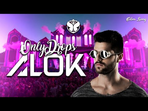 ALOK [Only Drops]