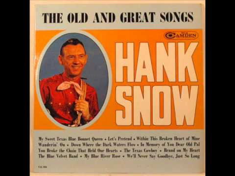 Hank Snow - Brand On My Heart 1964 Version (Rare Country Songs)