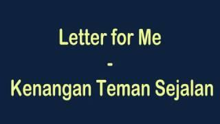 Letter for Me -Kenangan Teman Sejalan LIRIK