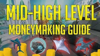 Runescape 3 - MID-HIGH Level moneymaking guide 2018