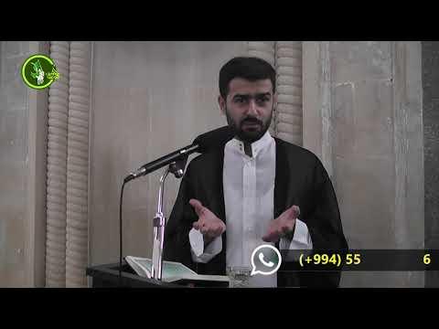 Haci Samir ( Quranda ədalət və ehsan prinsipi) cümə