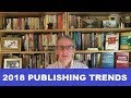 2018 Trends in Scholarly Publishing