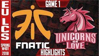 FNC vs UOL Highlights | EU LCS Week 4 Spring 2018 W4D1 | Fnatic vs Unicorns of Love Highlights