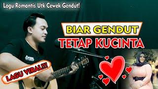 Download LAGU VIRAL!!! | BIAR GENDUT TETAP KUCINTA Cipt.Cunduk Hura | Soni Egi Cover