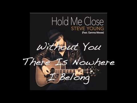 Hold Me Close - Steve Young - Lyric Video