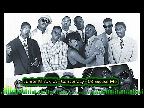 Junior M.A.F.I.A - Conspiracy - 03 Excuse Me