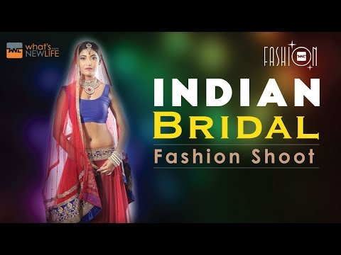 Indian Bridal Fashion Shoot – What's New Life