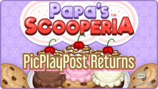 PicPlayPost Returns (Papa's Scooperia based on Flipline Studios)