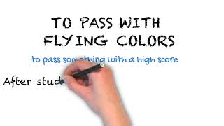 To Pass With Flying Colors | Ask Linda! | Idioms