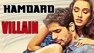 Ek villain's most awaited track titled hamdard video song has been released along with the villain release date which features sidharth malhotra, shraddha...