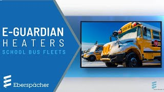 Espar's E-Guardian School Bus Heaters Thumbnail