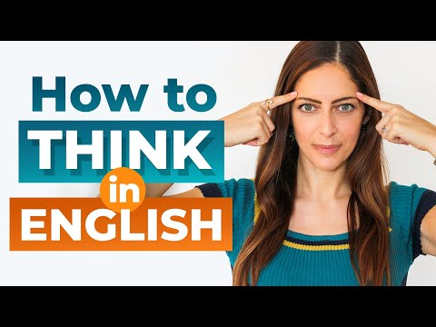 Stop Translating in Your Head! Think in English