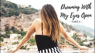 Dreaming With My Eyes Open -Take 1-