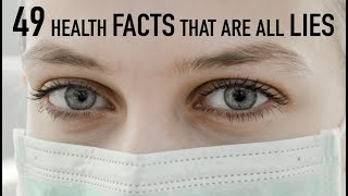 "49 Health ""FACTS"" That Are TOTAL MYTHS 
