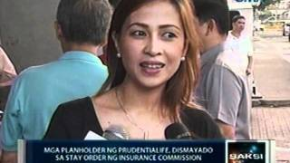 Saksi: Mga Planholder Ng Prudentialife, Dismayado Sa Stay Order Ng Insurance Commission