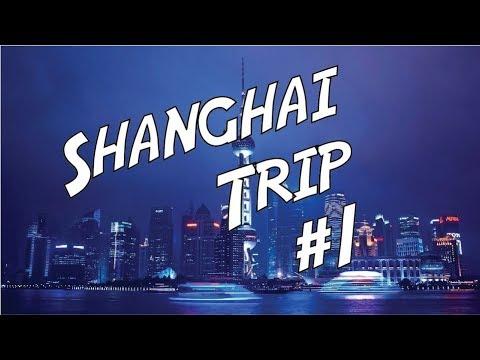 Shanghai Trip #1