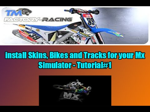 Mx Simulator How To Install Track Skins And Bikes 2016 Youtube
