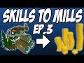 Level 4 Skiller|Skills To Mills Ep.3|Too Old