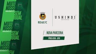 Parceria Rio Ave FC e Ushindi