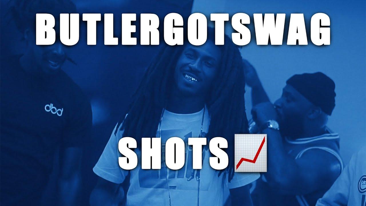 ButlerGotSwag - SHOTS