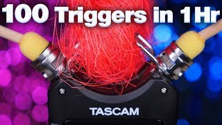 ASMR 100 Triggers for intense Tingles! Tascam Fast Triggers (ASMR No Talking)