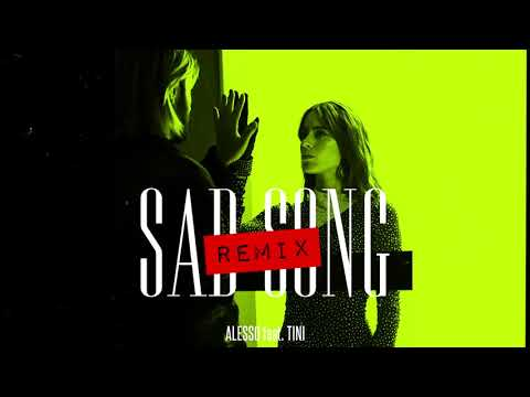 Alesso – Sad Song Feat. TINI (Alesso Remix) (Official Audio)