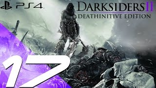 Darksiders II Deathinitive Edition PS4 - Walkthrough Part 17 - Basileus & Achidna Boss [1080p 60fps]