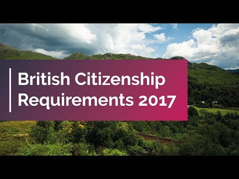 British Citizenship Requirements 2017 | UK Citizenship