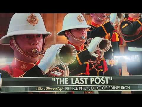 Prince Philip Funeral , Last Post,  Reville and Action Stations.