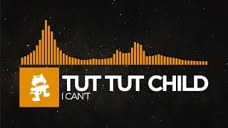 [House] - Tut Tut Child - I Can