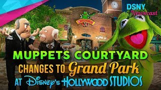 Muppets Courtyard Is No More, New 'Grand Park' at Disney's Hollywood Studios - Disney News - 8/17/17