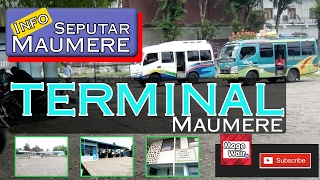 Info Seputar Maumere - TRANSPORTASI !! Terminal Di Maumere ( Flores - NTT )