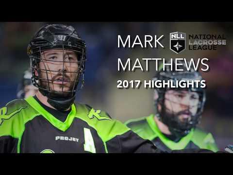 Mark Matthews 2017 NLL Highlights