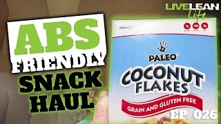 ABS FRIENDLY SNACK HAUL | Live Lean Life Ep. 026