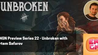 ENGN Preview Series 22 - Unbroken with Artem Safarov