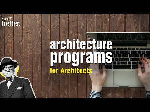 ARCHITECTURE programs EVERY Architect should know