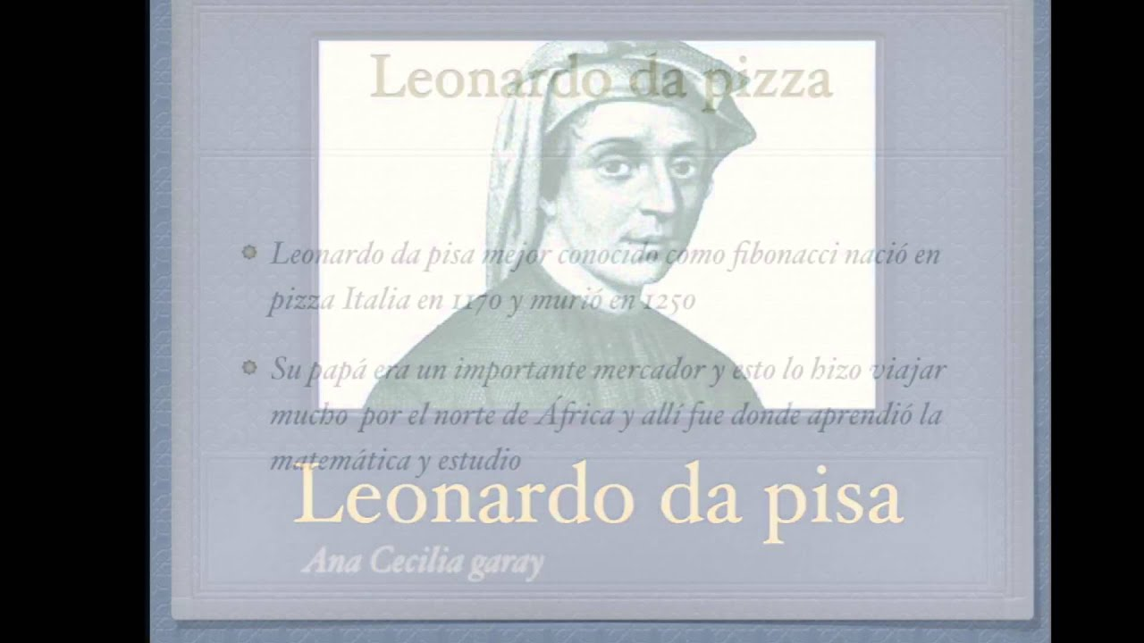 leonardo de pisa Matemático italiano, pionero del álgebra leonardo difunde el sistema de numeración indo arábigo promotor del ábaco, herramienta de cálculo más antigua.