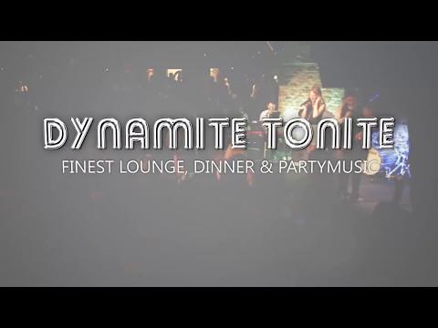 Dynamite Tonite
